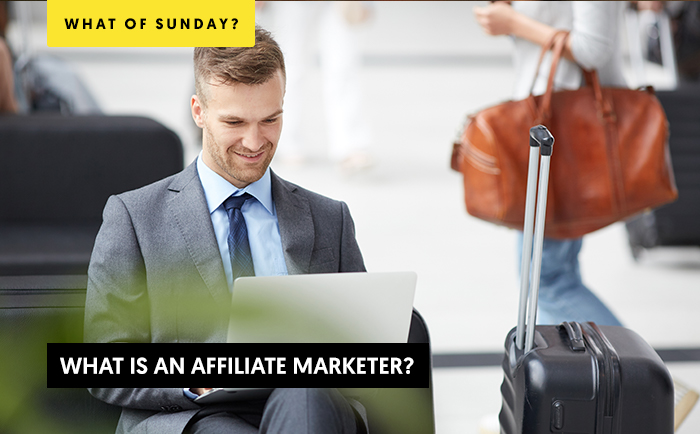 What is an affiliate marketer?
