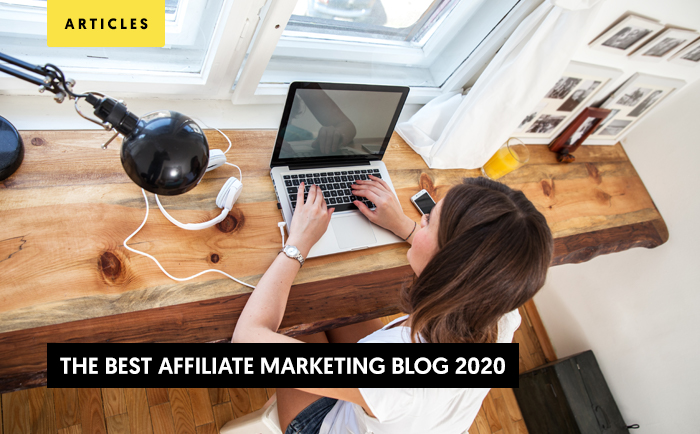 Top 17 Best Affiliate Marketing Blogs 2020 You Can Rely On!