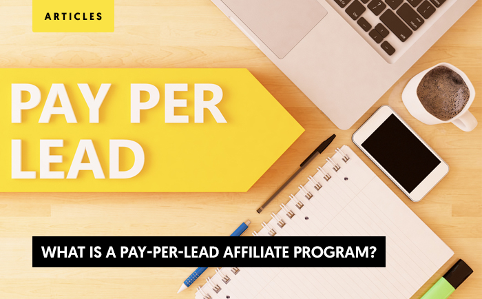 What is a Pay Per Lead Affiliate Program?