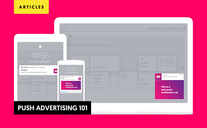 What is Push ads? Push advertising 101