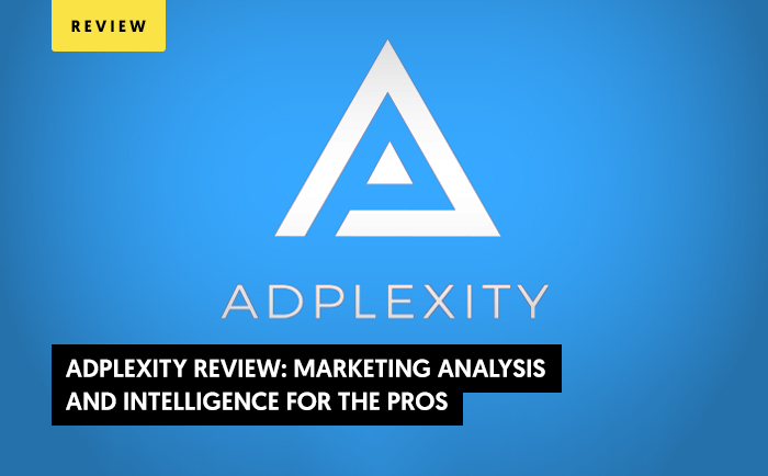 Adplexity Review 2021: Marketing Analysis and Intelligence for the Pros