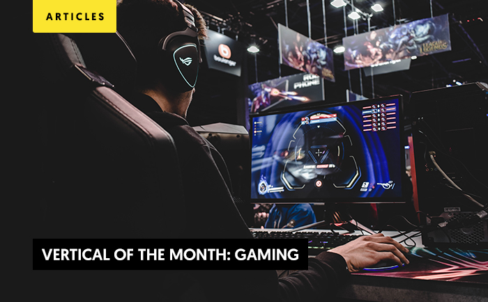 Vertical of the month: Gaming