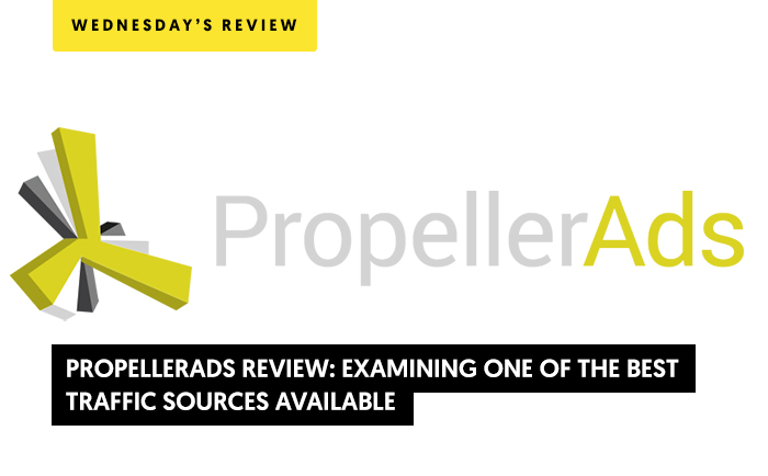 PropellerAds Review: Examining One of the Best Traffic Sources Available