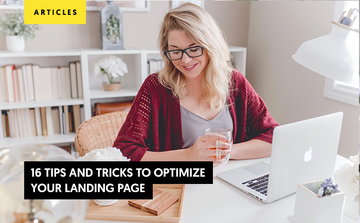 16 Tips and tricks to optimize your landing page