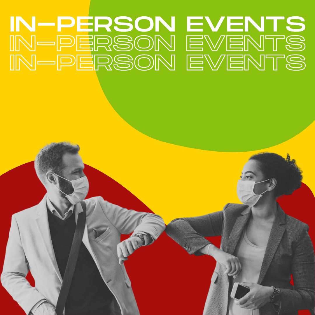 The Glorious Return of In-Person Events!