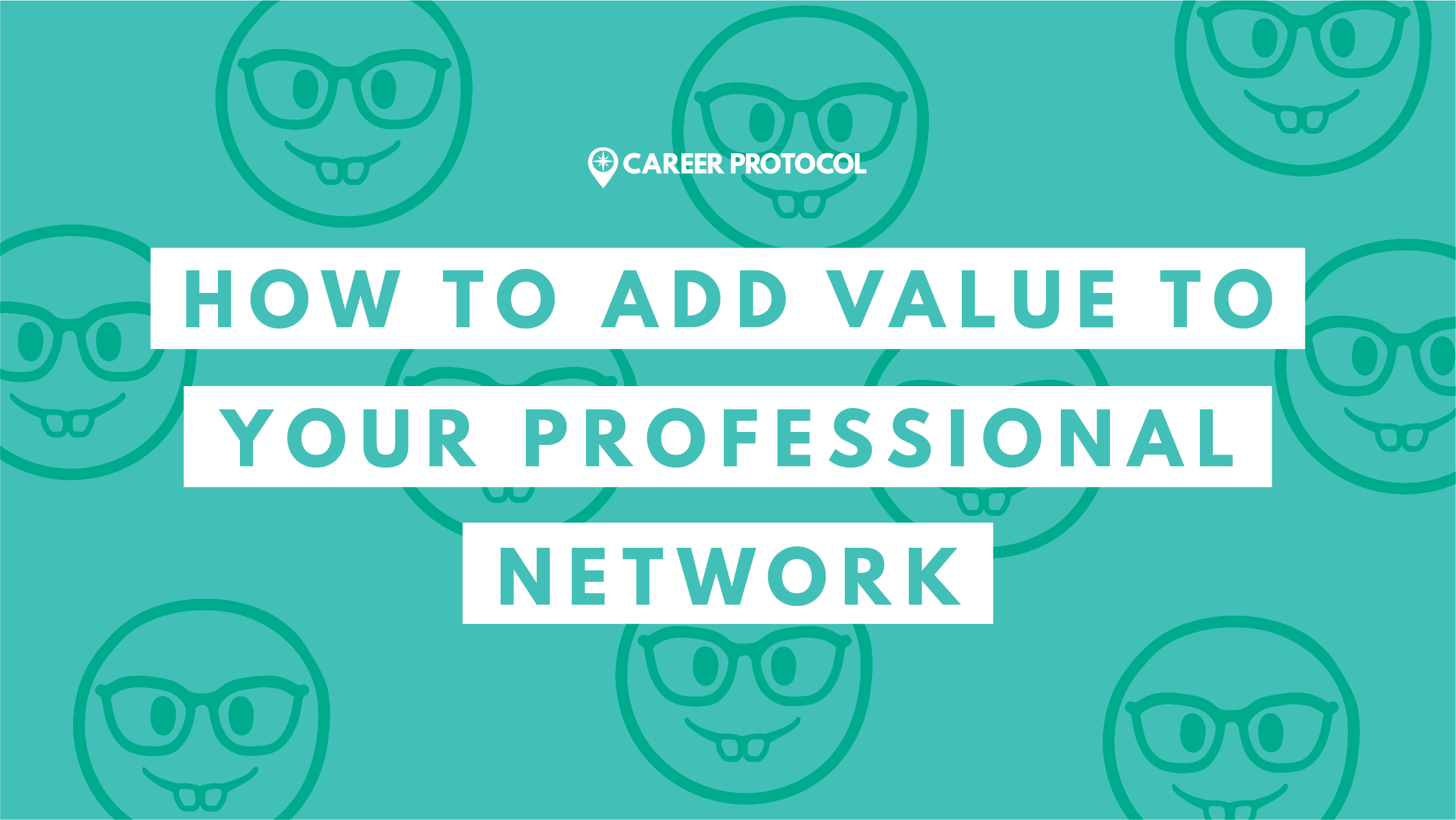 How to Add Value to Your Professional Network