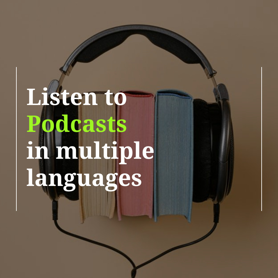 How to Listen to Podcasts in Multiple Languages