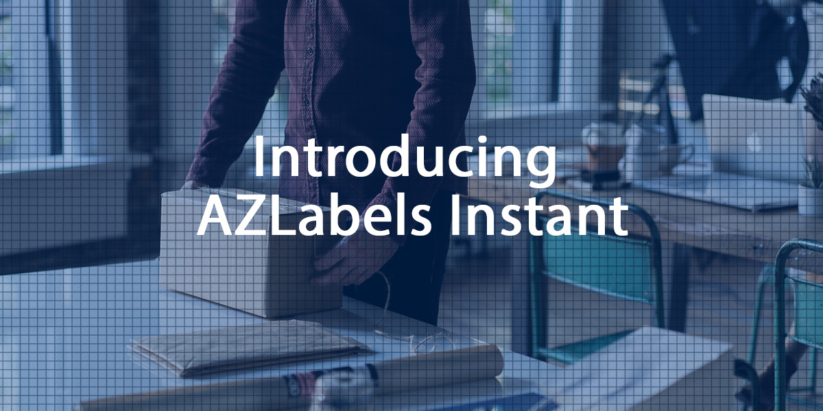 AZLabels - Introducing AZLabels Instant